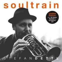 Stefan Dettl (LaBrassBanda): Soultrain (Limited Edition), CD