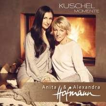 Anita & Alexandra Hofmann: Kuschelmomente, CD