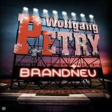 Wolfgang Petry: Brandneu, CD