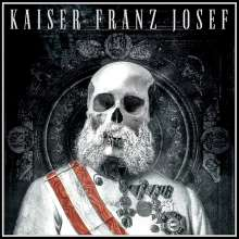 Kaiser Franz Josef: Make Rock Great Again, CD