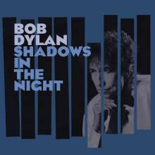 Bob Dylan: Shadows In The Night (180g) (Limited Edition), 1 LP und 1 CD