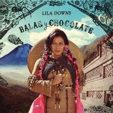 Lila Downs: Balas Y Chocolate, CD