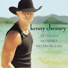 Kenny Chesney: No Shoes No Shirt No Prob (HDCD), CD