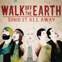 Walk Off The Earth: Sing It All Away, CD