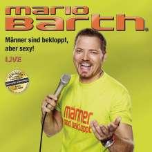 Mario Barth: Männer sind bekloppt, aber sexy!, 2 CDs