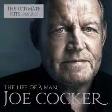 Joe Cocker: The Life Of A Man: The Ultimate Hits 1968 - 2013, 2 CDs