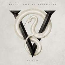 Bullet For My Valentine: Venom (Deluxe-Edition), 2 LPs
