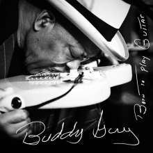CD – Buddy Guy: Born To Play Guitar