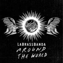 LaBrassBanda: Around the World, CD
