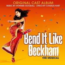 Howard Goodall (geb. 1958): Musical: Bend It Like Beckham (DT: Kick It Like Beckham), CD
