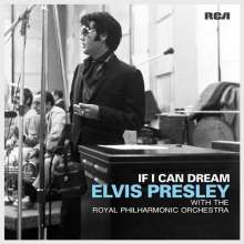 Elvis Presley (1935-1977): If I Can Dream: Elvis Presley With The Royal Philharmonic Orchestra (180g), 2 LPs