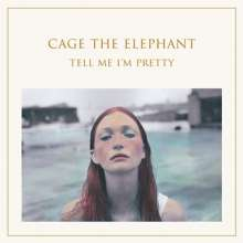 Cage The Elephant: Tell Me I'm Pretty, CD