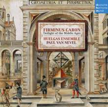 Firminus Caron (1430-1480): Geistliche Musik - Twilight of the Middle Ages, CD