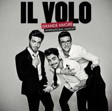 Il Volo: Grande Amore (International-Edition), CD