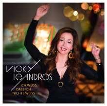Vicky Leandros: Ich weiß, dass ich nichts weiß, CD