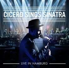 Roger Cicero (1970-2016): Cicero Sings Sinatra - Live in Hamburg (Limited Edition), 2 LPs
