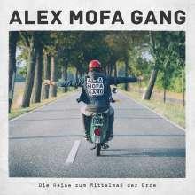 Alex Mofa Gang: Die Reise zum Mittelmaß der Erde (180g), 1 LP und 1 CD