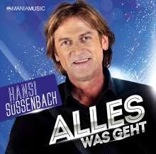 Hansi Süssenbach: Alles was geht, CD