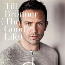 Till Brönner (geb. 1971): The Good Life, CD
