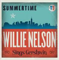 Willie Nelson: Summertime: Willie Nelson Sings Gershwin, LP