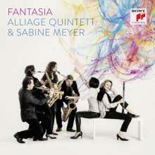 Sabine Meyer & das Alliage Quintett - Fantasia, CD