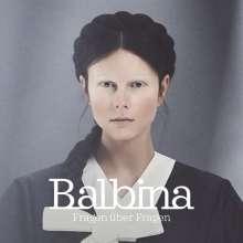 Balbina: Fragen über Fragen, CD