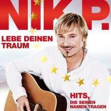 Nik P.: Leb deinen Traum: Hits, die seinen Namen tragen, 3 CDs