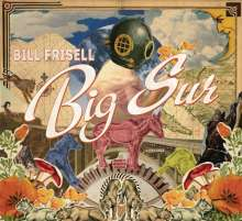 Bill Frisell (geb. 1951): Big Sur, CD