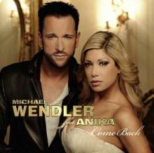 Michael Wendler: Featuring Anika: Come Back, CD