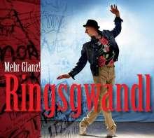 Georg Ringsgwandl: Mehr Glanz!, CD