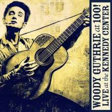 Woody Guthrie: At 100! (Live At The Kennedy Center) (CD + DVD), CD