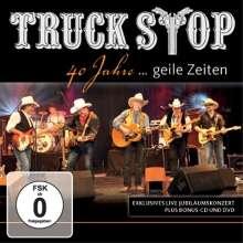 Truck Stop: 40 Jahre... Geile Zeiten (2 CDs + DVD), 2 CDs und 1 DVD