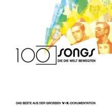 100 Songs, die die Welt bewegten: Das Beste aus der großen VOX-Dokumentation, 2 CDs