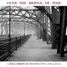 Paul Simon (geb. 1941): Over The Bridge Of Time: A Paul Simon Retrospective, CD