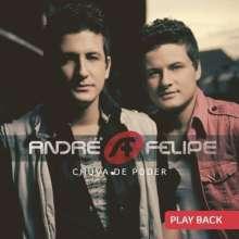 Andre & Felipe: Chuva De Poder, CD