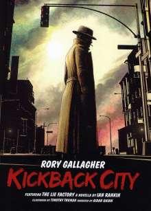 Rory Gallagher: Kickback City, 3 CDs