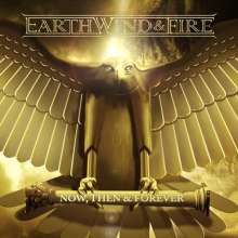 Earth, Wind & Fire: Now, Then & Forever (Deluxe Edition), 2 CDs