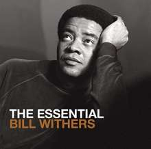 Bill Withers: The Essential, 2 CDs