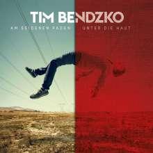 Tim Bendzko: Am seidenen Faden - Unter die Haut, 2 CDs