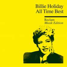 Billie Holiday (1915-1959): All Time Best: Reclam Musik Edition, CD