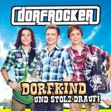 Dorfrocker: Dorfkind und stolz drauf!, CD