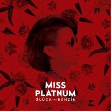 Miss Platnum: Glück und Benzin (2LP + CD), 3 LPs