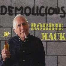 Robbie Mack: Demolicious, CD