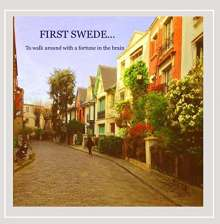 First Swede: To Walk Around With A Fortune In The Brain, CD