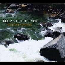 Helene Cronin: Belong To The River, CD