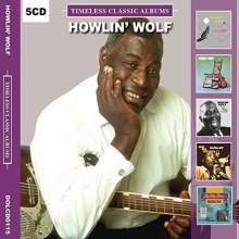 Howlin' Wolf: Timeless Classic Albums, 5 CDs