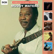Muddy Waters: Timeless Classic Albums, 5 CDs