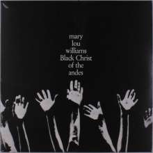 Mary Lou Williams (1910-1981): Black Christ Of The Andes, LP
