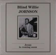 Blind Willie Johnson: Jesus Is Coming Soon (Limited-Edition), LP