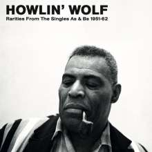 Howlin' Wolf: Rarities From The Singles As & Bs 1951-62 (Limited-Numbered-Edition) (Clear Vinyl), LP